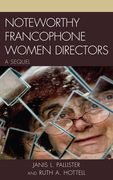 Noteworthy Francophone Women Directors: A Sequel