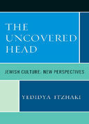 The Uncovered Head: Jewish Culture