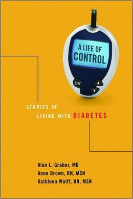 A Life of Control: Stories of Living with Diabetes