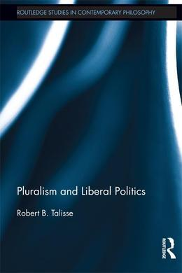 Pluralism and Liberal Politics