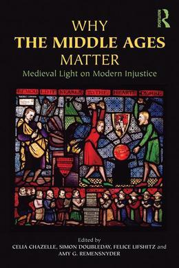 Why the Middle Ages Matter