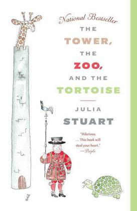 The Tower, The Zoo, and The Tortoise: A Novel