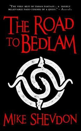 The Road to Bedlam: Courts of the Feyre, Book 2
