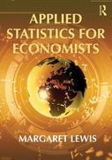 Applied Statistics for Economists