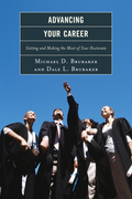 Advancing Your Career: Getting and Making the Most of Your Doctorate