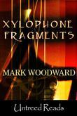 Xylophone Fragments