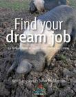 Find your dream job: 52 brilliant little ideas for total career happiness