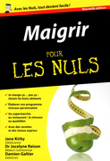 Maigrir Pour les Nuls