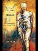 Enemy, Cripple & Beggar: Shadows in the Hero's Path