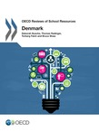 OECD Reviews of School Resources: Denmark 2016
