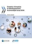 Création d'emplois et développement économique local 2016 (Version abrégée)