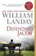 Defending Jacob: A Novel