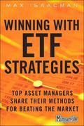 Winning with ETF Strategies: Top Asset Managers Share Their Methods for Beating the Market