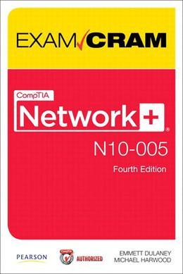 CompTIA Network+ N10-005 Exam Cram