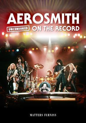 Aerosmith - Uncensored on the Record