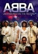 Abba - Uncensored on the Record