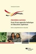 Premières Nations : essai d'une approche holistique en éducation supérieure