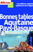 Bonnes tables Aquitaine - Pays-Basque 2012