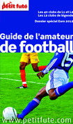Guide de l'amateur de football 2012