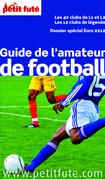 Guide de l'amateur de football 2012