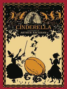 Cinderella, or The Little Glass Slipper (Illustrated)