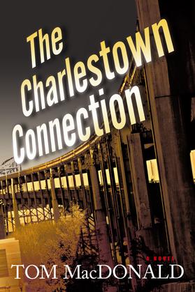 The Charlestown Connection: A Dermot Sparhawk Thriller