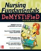 Nursing Fundamentals DeMYSTiFieD : A Self-Teaching Guide: A Self-Teaching Guide