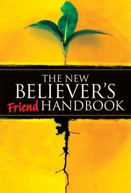 The New Believer's Friend Handbook: Mentor's Companion