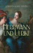 Herrmann und Ulrike (Gesamtausgabe: Band 1 bis 4)