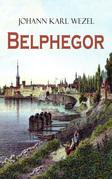 Belphegor (Vollständige Ausgabe)
