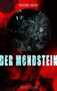 Der Mondstein (Mystery-Krimi)