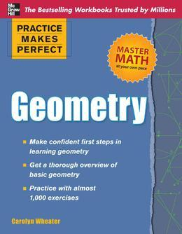 Practice Makes Perfect Geometry