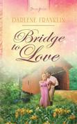 Bridge to Love