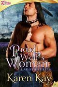 Karen Kay - Proud Wolf's Woman