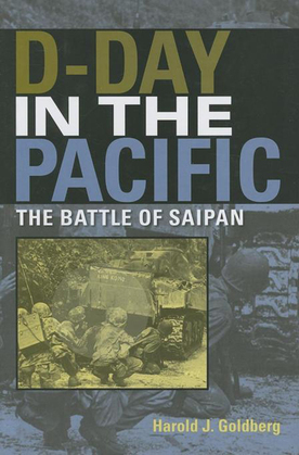 D-Day in the Pacific: The Battle of Saipan