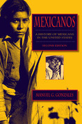Mexicanos, Second Edition: A History of Mexicans in the United States