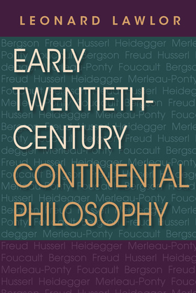 Early Twentieth-Century Continental Philosophy