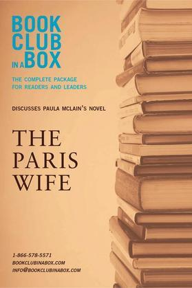 Bookclub-in-a-Box Discusses The Paris Wife, by Paula McLain