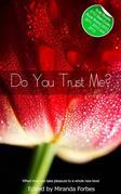 Do You Trust Me?: A collection of five erotic stories
