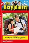 Der Bergpfarrer 410 - Heimatroman