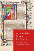 A Lancastrian Mirror for Princes: The Yale Law School New Statutes of England