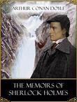 The Memoirs of Sherlock Holmes (Illustrated by Sidney Paget)