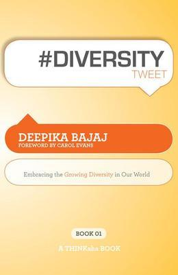 #DIVERSITYtweet Book01 : Embracing the Growing Diversity in Our World