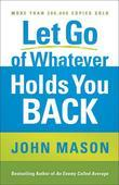 Let Go of Whatever Holds You Back