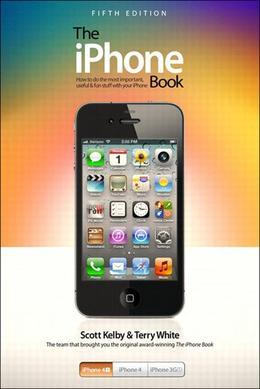 iPhone Book, The: Covers iPhone 4S, iPhone 4, and iPhone 3GS, 5/e