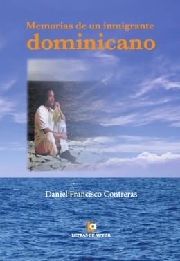Memorias de un inmigrante dominicano