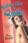 Nothing but a Smile: A Novel