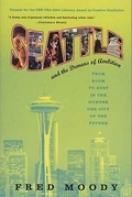 Seattle and the Demons of Ambition