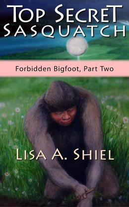 Top Secret Sasquatch: Exposing the True Nature of Bigfoot and Its Controversial Connections to UFOs, the Fossil Record, and Human History (Forbidden B