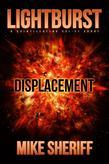 Lightburst: Displacement